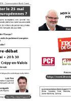 Tract annonçant le débat du Front de gauche le 13 mai « Pourquoi voter aux Européennes ? » - Crépy-en-Valois, 6 mai 2014