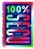 100 % Sécu ! Oui à la reconquête d'une sécurité sociale solidaire et universelle !