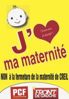 Affiche « J'aime ma maternité. Non à la fermeture de la maternité de Creil » - PCF Oise, 12 janvier 2018