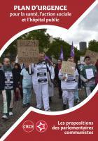 4 pages « Plan d'urgence pour la santé, l'action sociale et l'hôpital public » - Les propositions des parlementaires communistes, septembre 2019