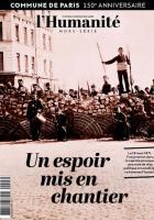 Hors-série de L'Humanité « 150e anniversaire de la Commune de Paris : un espoir mis en chantier »