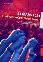 Flyer « #LaFranceCestNousTous! » - 21 mars 2021