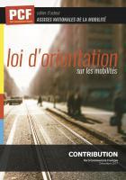 Cahier d'acteur PCF « Loi d'orientation sur les mobilités » - Assises nationales de la mobilité, décembre 2017