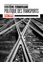 Système ferroviaire - Politique des transports