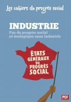 Les cahiers du progrès social - Industrie