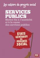 Les cahiers du progrès social - Services publics