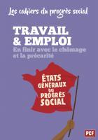Les cahiers du progrès social - Travail & emploi