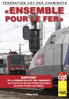 Rapport « Ensemble pour le fer » sur l'avenir du service public ferroviaire et contre le statu quo libéral - Fédération CGT des cheminots, 7 mars 2018
