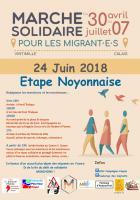 Marche solidaire pour les migrants : étape noyonnaise - 24 juin 2018