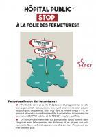 Flyer « Hôpital public : stop à la folie des fermetures ! » - PCF, 13 septembre 2019
