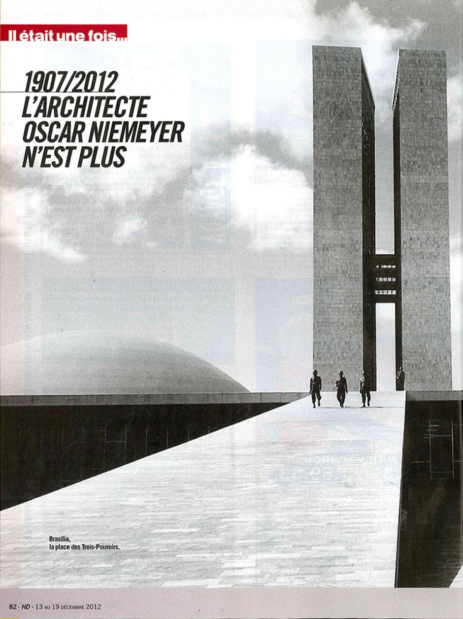 20121213-L'Humanité Dimanche-Il était une fois… Oscar Niemeyer, le maître du béton courbe