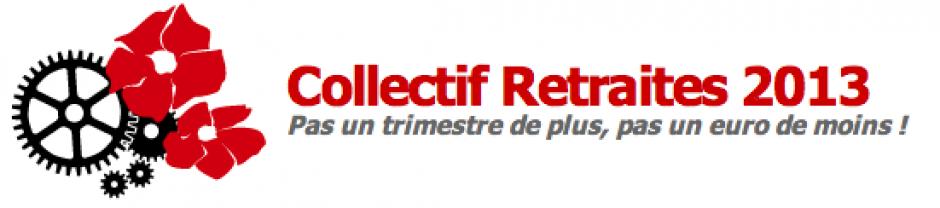 Collectif Retraites 2013 - Appel « Ensemble, défendons nos retraites ! »