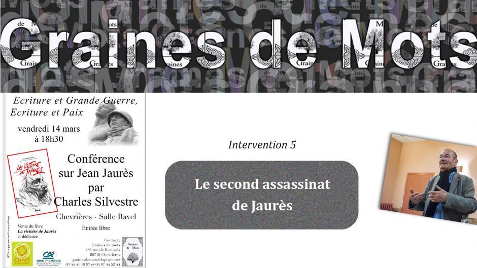 Charles Silvestre-5-Le second assassinat de Jaurès - Chevrières, 14 mars 2014