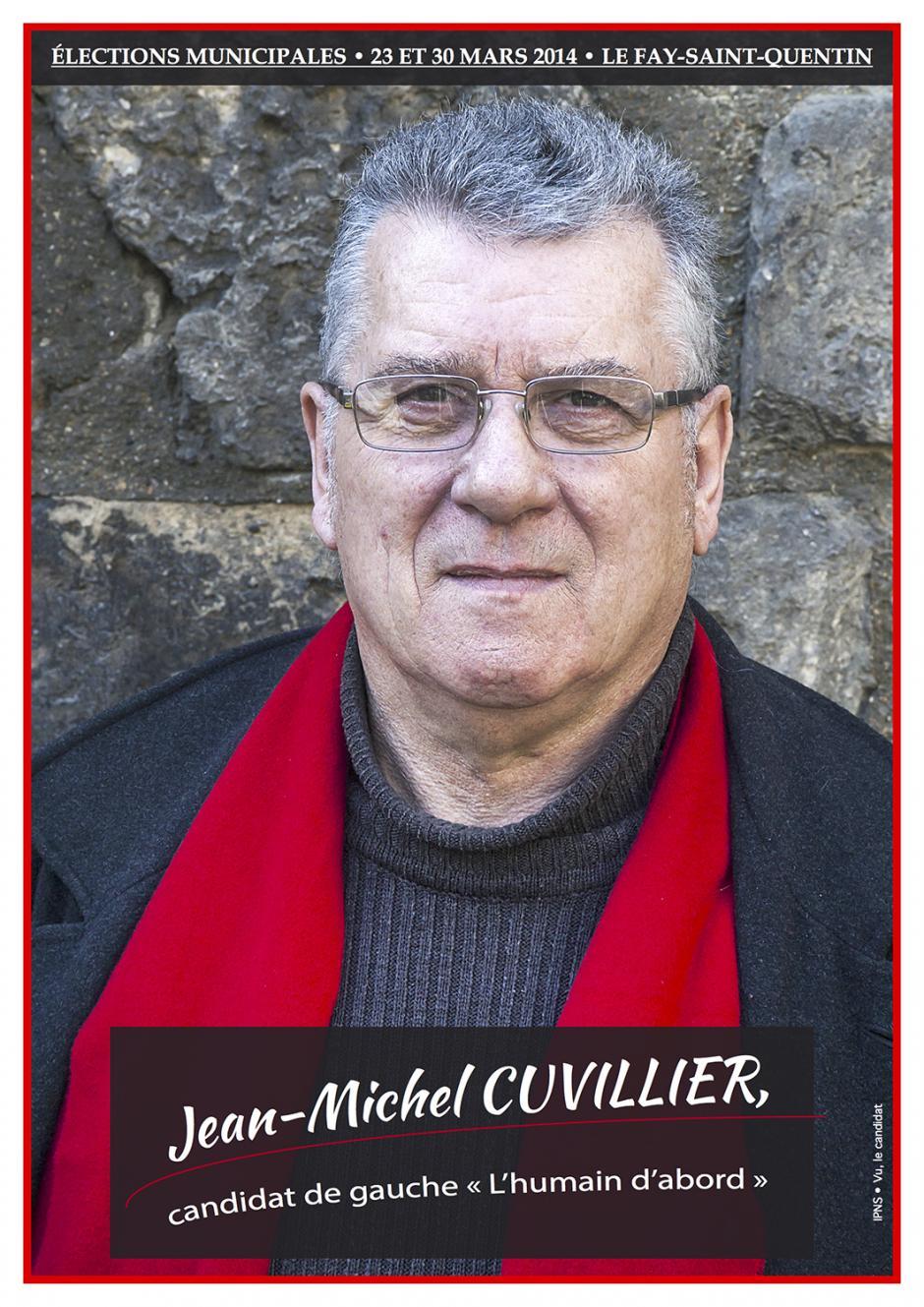 Élections municipales 2014 • Le Fay-Saint-Quentin • Jean-michel Cuvillier, candidat de gauche « l'humain d'abord »
