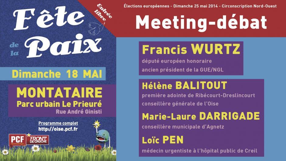 Élection européenne : des pouvoirs à saisir - Meeting de la Fête de la Paix à Montataire, 18 mai 2014