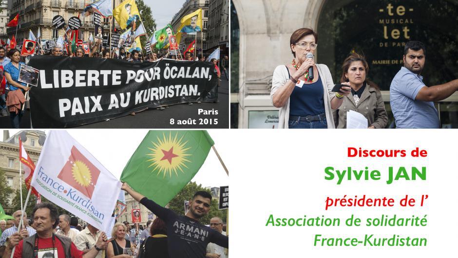 Manifestation contre la guerre d'Erdoǧan : déclaration de Sylvie Jan pour l'association de solidarité France-Kurdistan - Paris, 8 août 2015
