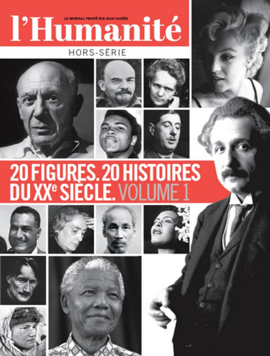 Hors-série de l'Humanité « 20 figures. 20 histoires du XXe siècle » (volume 1)
