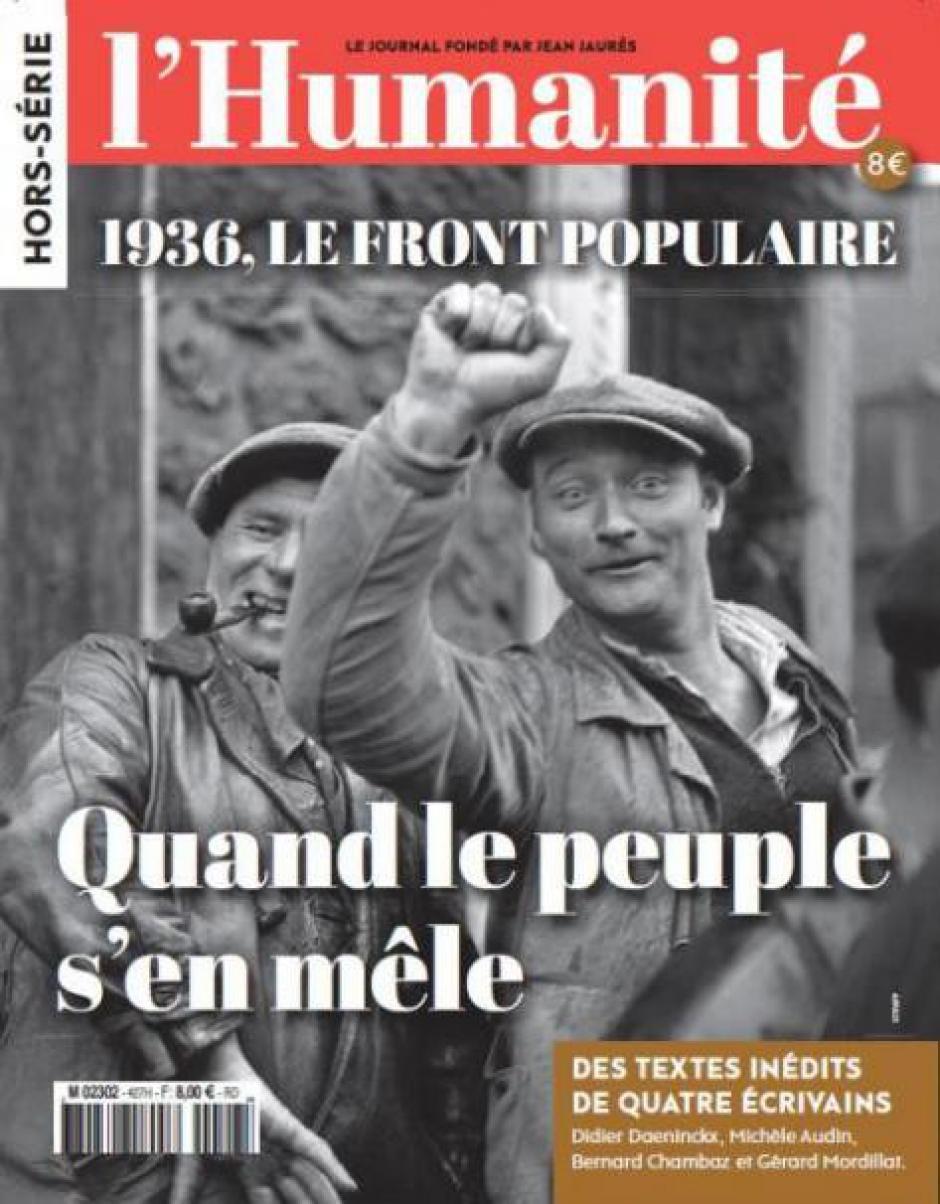 Hors-série de l'Humanité « 1936, le Front populaire - Quand le peuple s'en mêle »