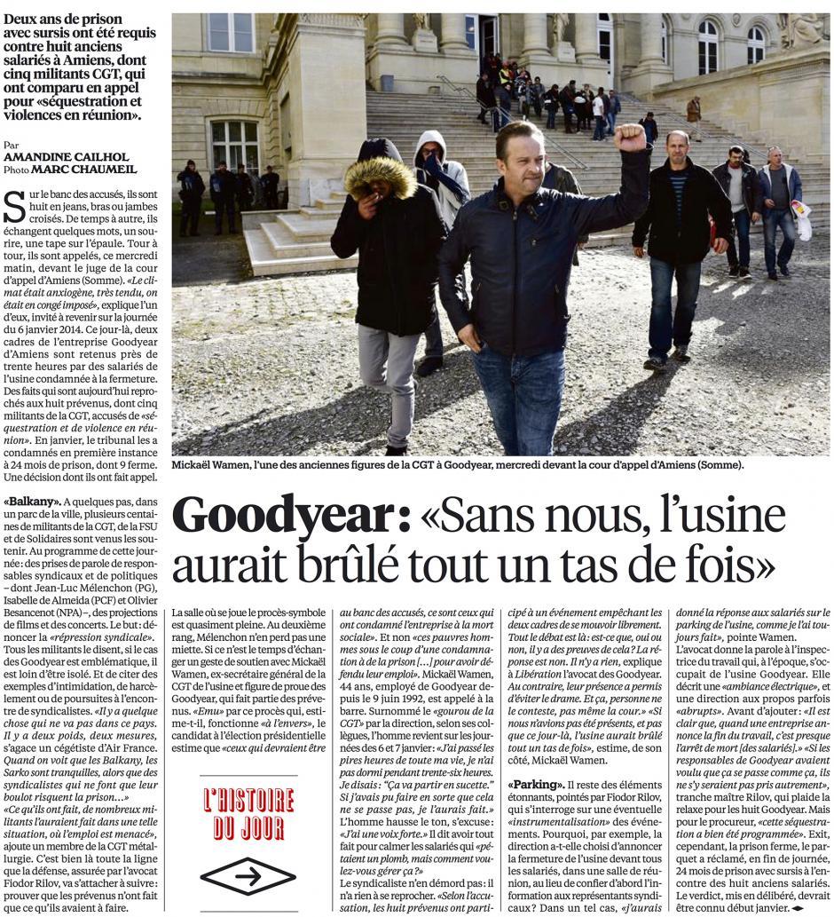 20161020-Libé-Amiens-Goodyear : « Sans nous, l'usine aurait brûlé tout un tas de fois »