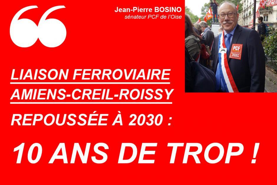 Jean-Pierre Bosino : « Liaison ferroviaire Amiens-Creil-Roissy, repoussée à 2030, 10 ans de trop ! » - Sénat, 25 octobre 2016