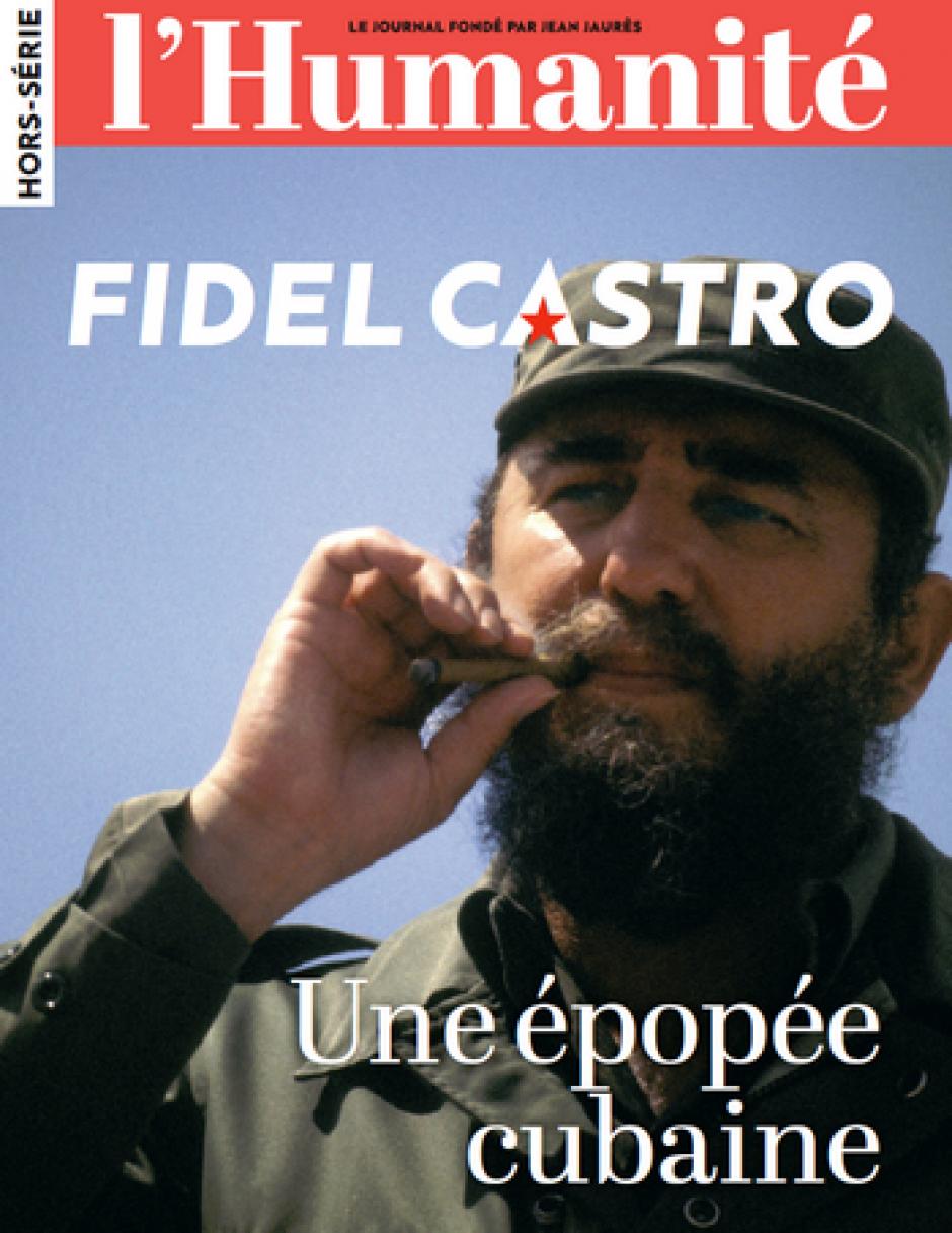 Hors-série de l'Humanité « Fidel Castro, une épopée cubaine »