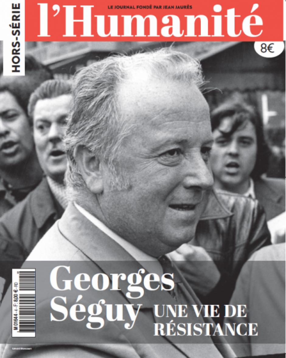 Hors-série de l'Humanité « Georges Séguy, une vie de résistance »