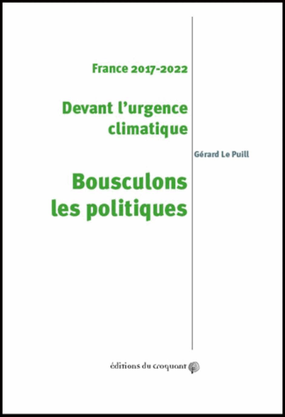 Gérard Le Puill : « Les programmes électoraux au tamis du réchauffement climatique » - 30 mars 2017