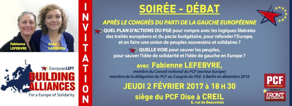2 février, Creil - Soirée-débat « Après son Congrès, quel plan d'actions du PGE et quelle voie en Europe ? », avec Fabienne Lefebvre