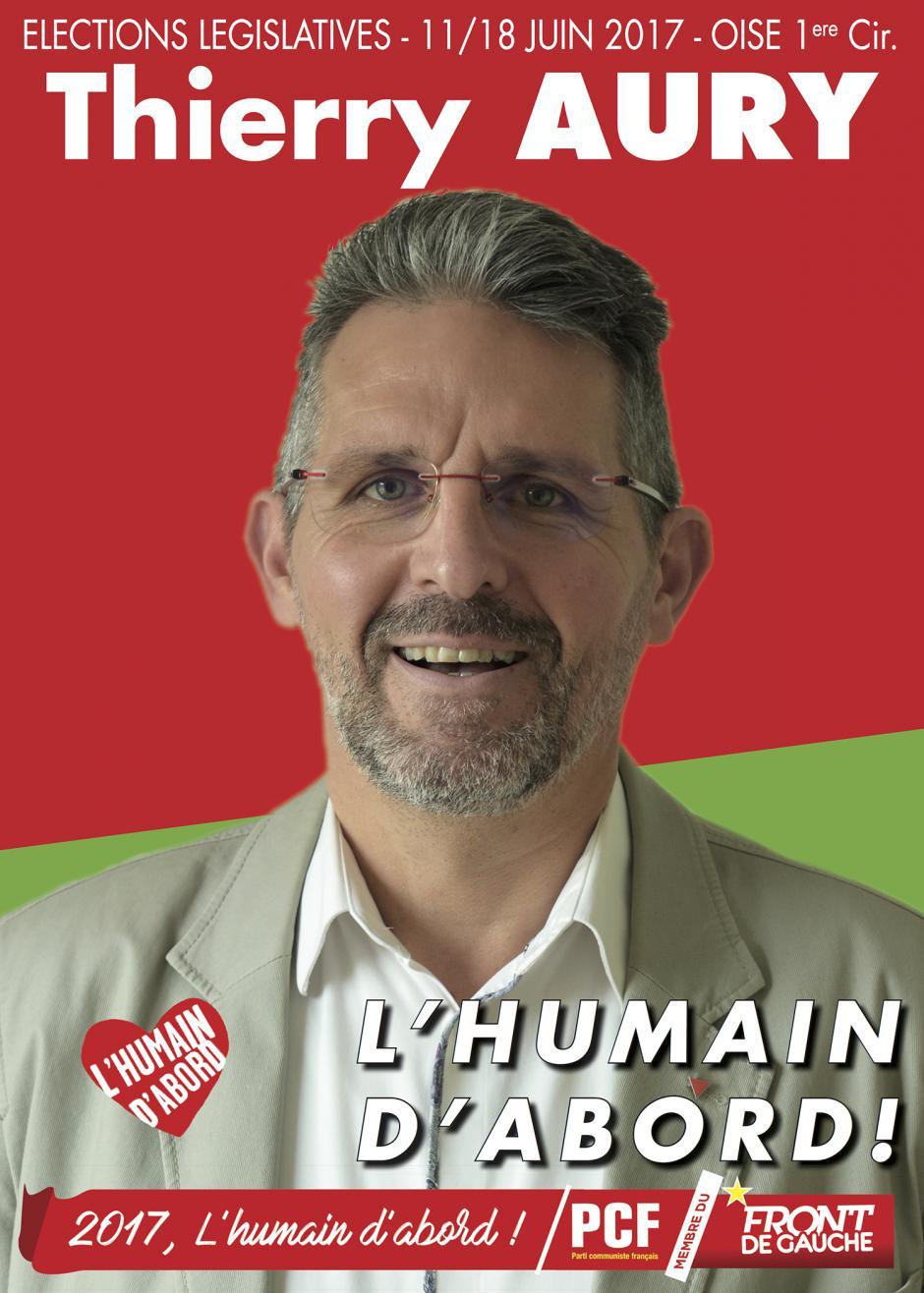 Affiche de campagne de Thierry Aury aux Législatives 2017 - 1re circonscription de l'Oise, 21 février 2017