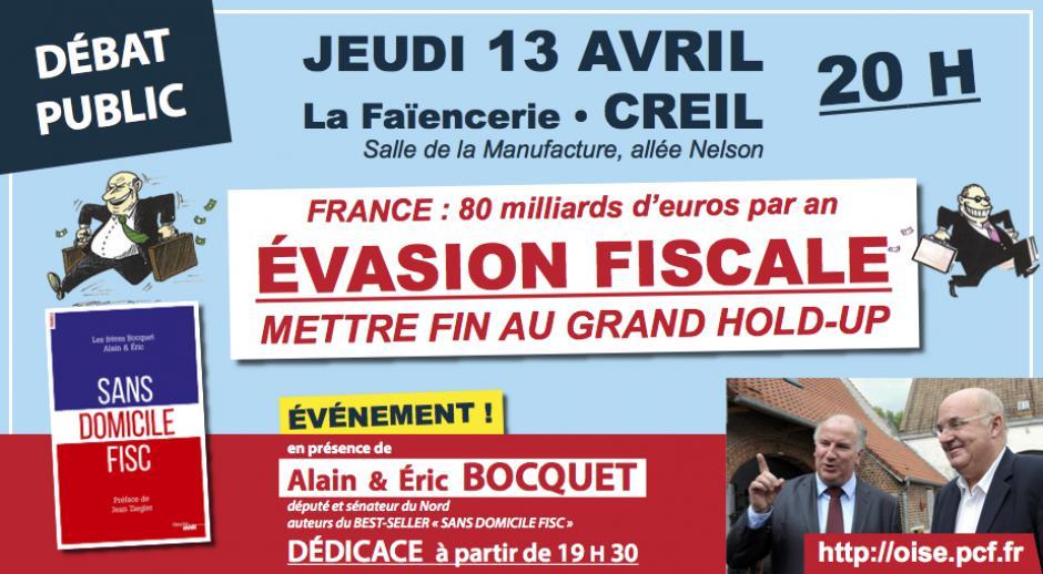 13 avril, Creil - Débat public « Évasion fiscale : mettre fin au grand hold-up », avec les frères Bocquet