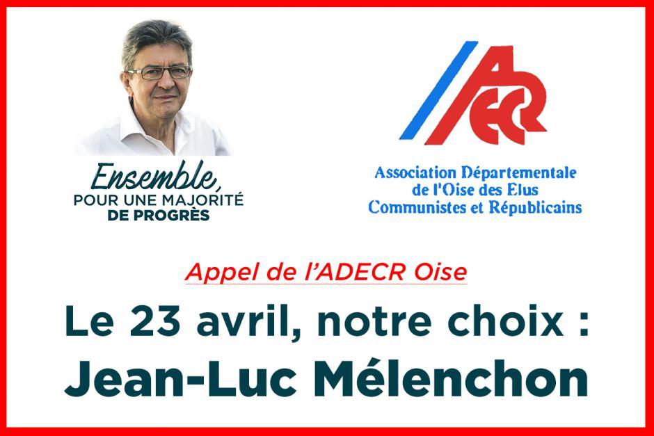 Appel de l'ADECR Oise « Le 23 avril, notre choix : Jean-Luc Mélenchon » - Oise, 31 mars 2017