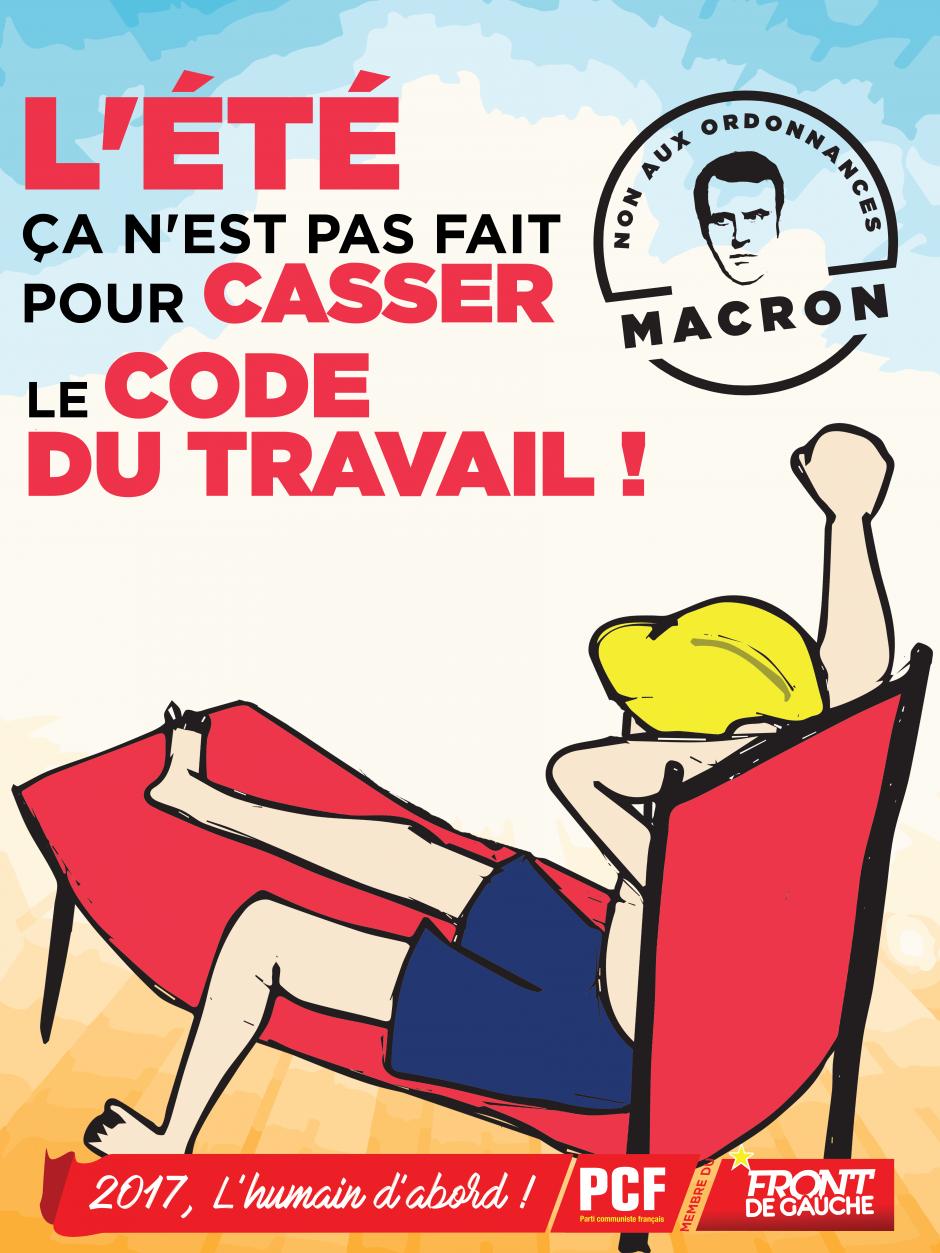 Affiche « L'été ça n'est pas fait pour casser le code du travail » - Juin 2017