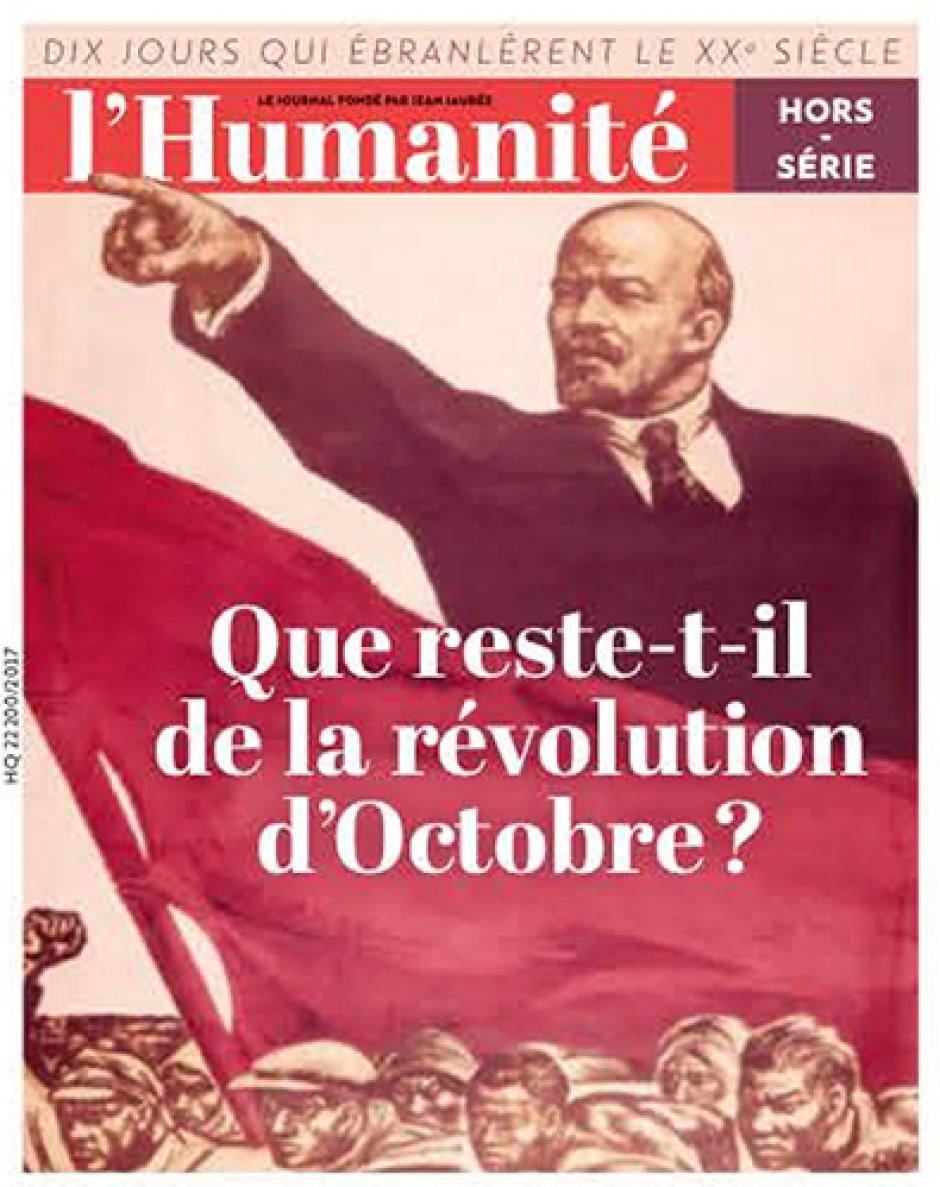 Hors-série de l'Humanité « Que reste-t-il de la révolution d'Octobre ? »