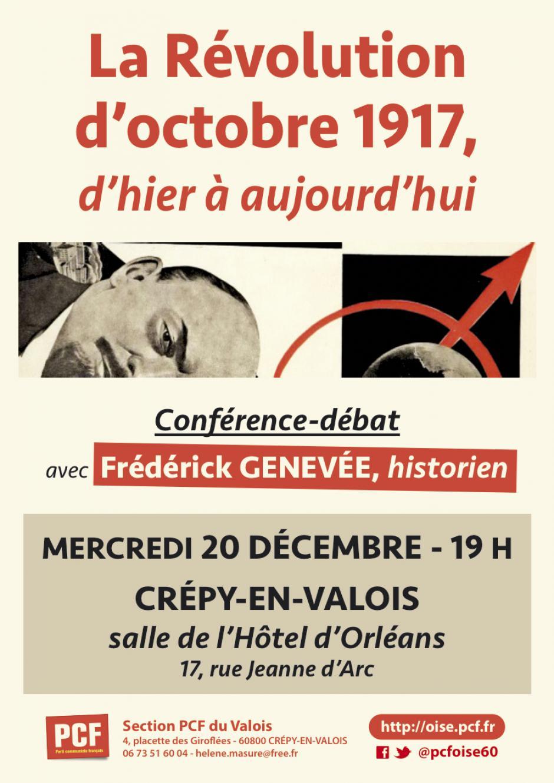 20 décembre, Crépy-en-Valois - PCF Valois-Conférence-débat « La Révolution d'octobre 1917, d'hier à aujourd'hui », avec Frédérick Genevée