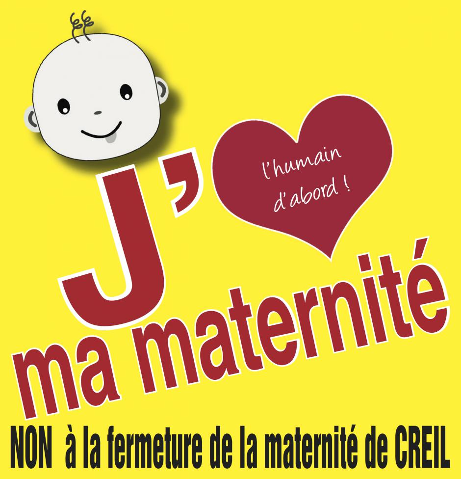 Sticker « J'aime ma maternité. Non à la fermeture de la maternité de Creil » - PCF Oise, 12 janvier 2018