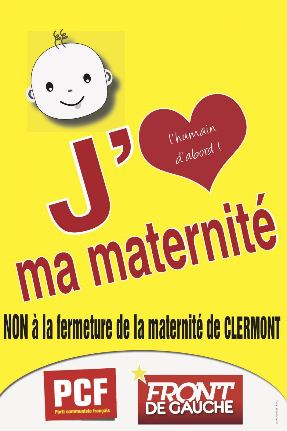 Affiche « J'aime ma maternité. Non à la fermeture de la maternité de Clermont » - PCF Clermont, 7 mars 2018