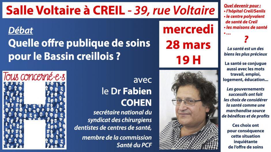 28 mars, Creil - Débat « Quelle offre publique de soins sur le Bassin creillois ? », avec Fabien Cohen