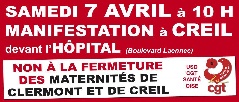 7 avril, Creil - USD CGT Santé Oise-Manifestation contre la fermeture de la maternité de Creil