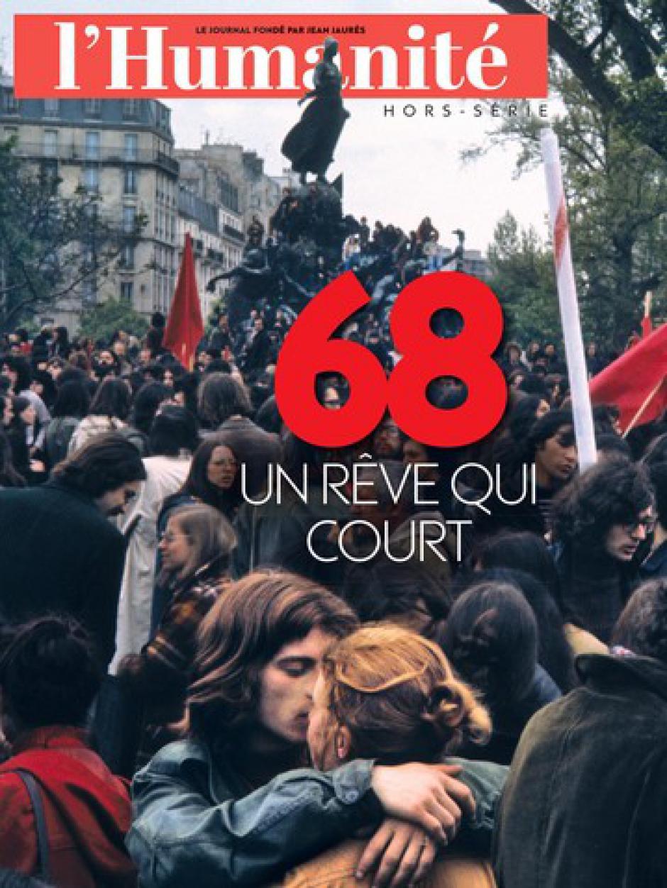 Hors-série de l'Humanité « 68, un rêve qui court »