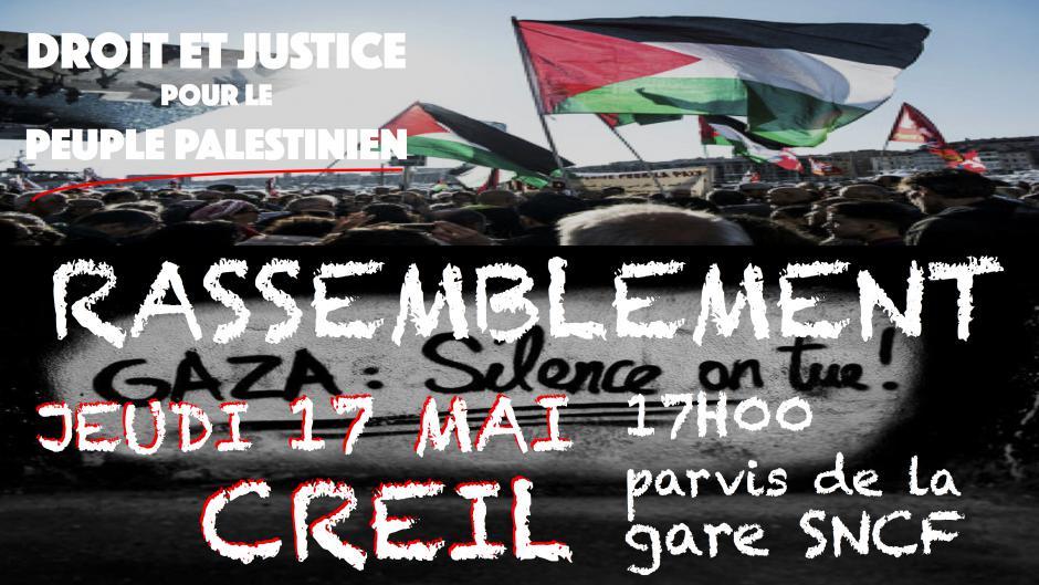 17 mai, Creil - Rassemblement « Halte aux massacres à Gaza ! »