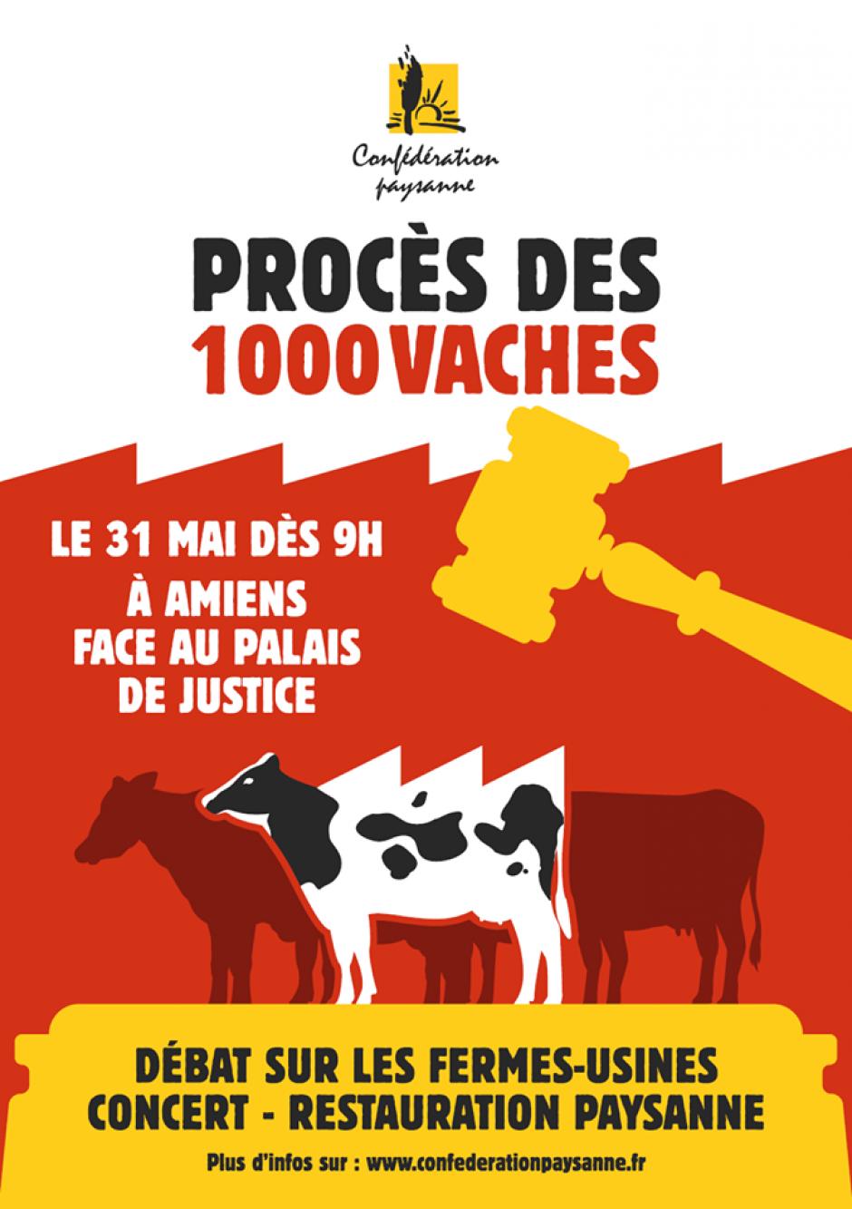 31 mai, Amiens - Confédération paysanne-Procès des Mille-Vaches