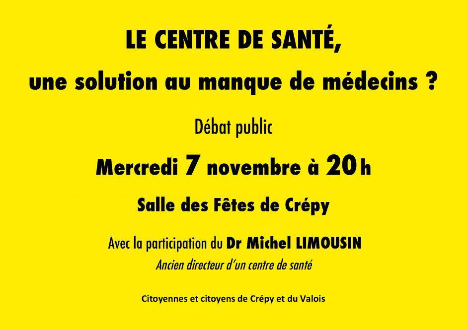 7 novembre, Crépy-en-Valois - Débat public « Le centre de santé, une solution au manque de médecins ? », avec Michel Limousin