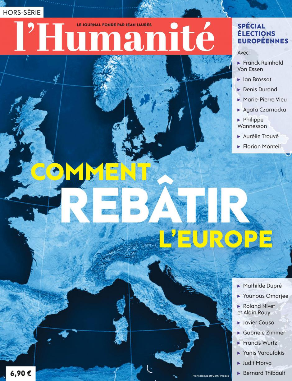 Hors-série de l'Humanité « Comment rebâtir l'Europe »