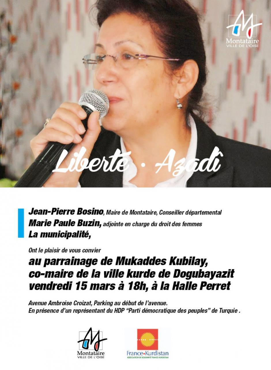 15 mars, Montataire - Association France-Kurdistan-Parrainage de Mukkades Kubilay, co-maire de Dogubayazit
