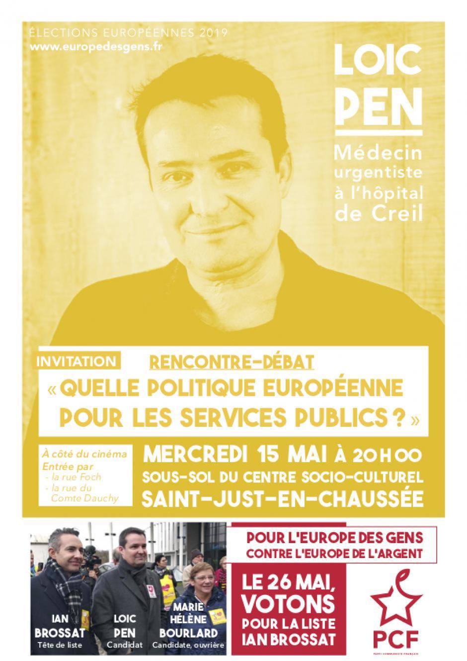 15 mai, Saint-Just-en-Chaussée - Européennes 2019 : rencontre-débat avec le candidat Loïc Pen