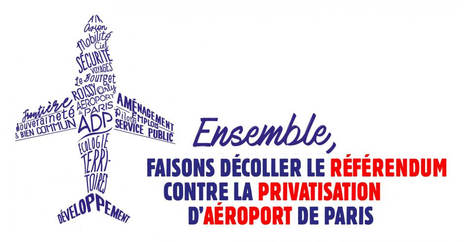 Faisons décoller le référendum contre la privatisation d'Aéroports de Paris (ADP) !