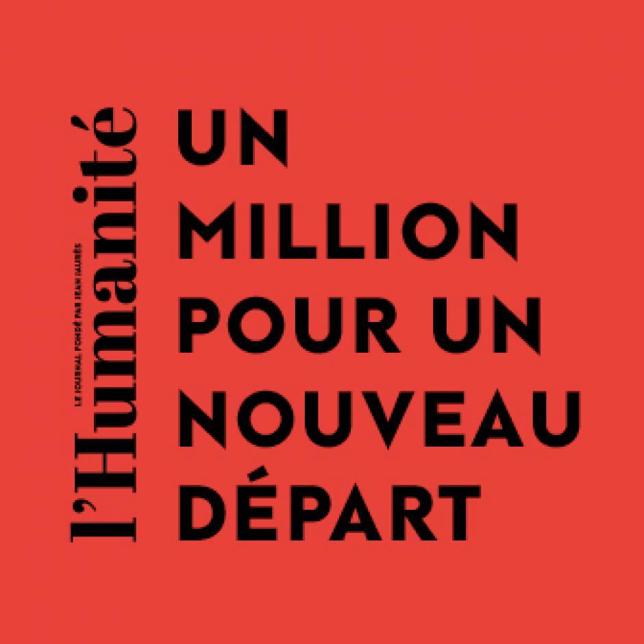 1 million pour un nouveau départ de l'Humanité !