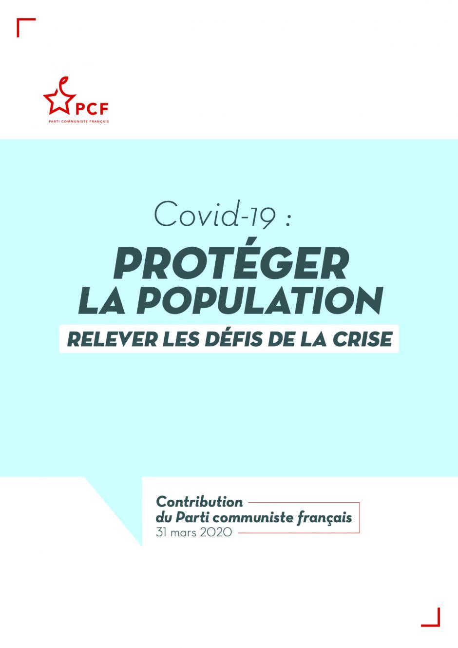 Covid-19 : protéger la population, relever les défis de la crise - Contribution du Parti communiste français, 31 mars 2020