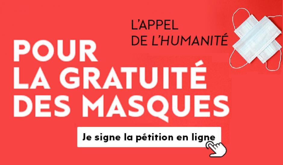 Pétition « Des masques pour tous, gratuits » - L'appel lancé par L'Humanité, mai 2020