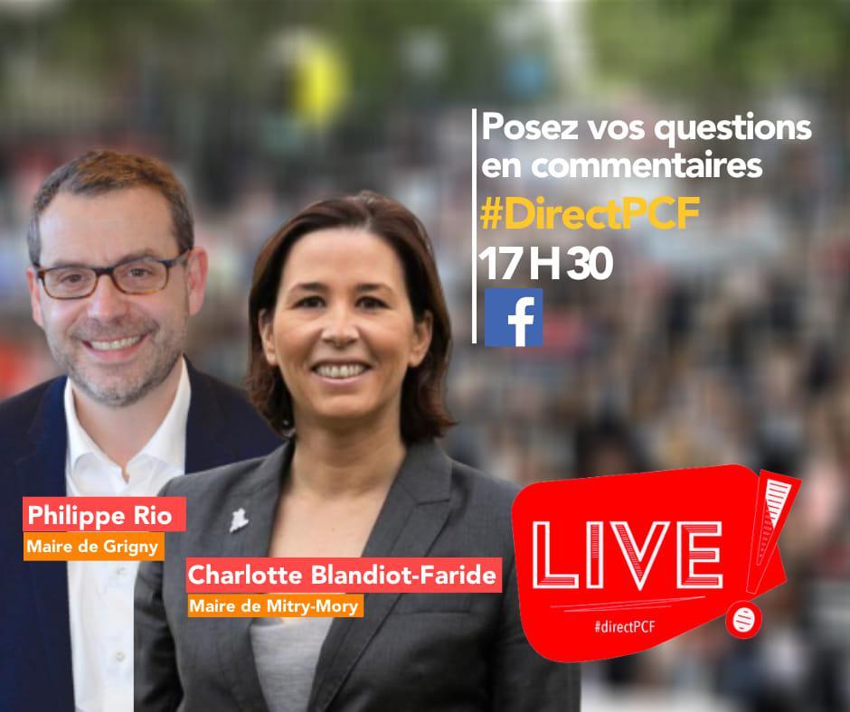 #directPCF avec Charlotte Blandiot-Faride, maire (PCF) de Mitry-Mory, et Philippe Rio, maire (PCF) de Grigny - 6 mai 2020